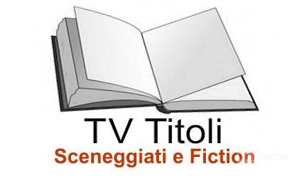 Sceneggiati e Fiction 1998 - 2000