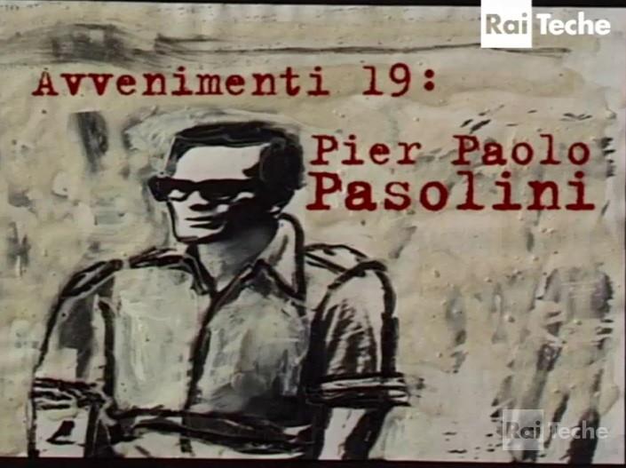 Pier Paolo Pasolini. Un poeta scomodo, 1997