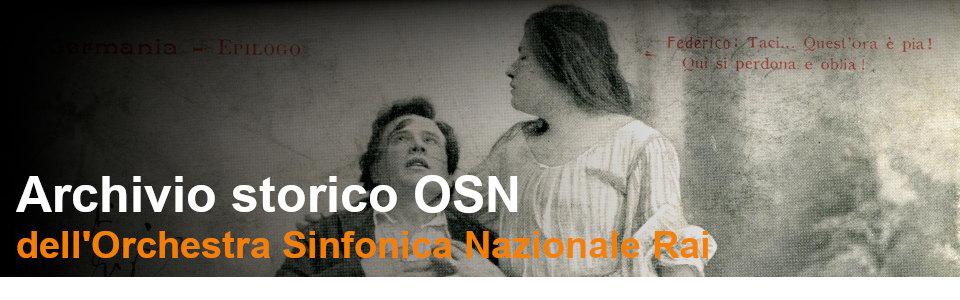 Archivio storico OSN - Rai Teche