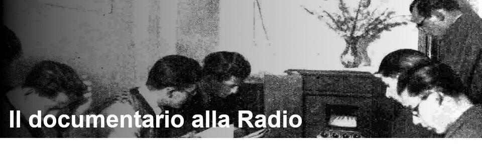 Il documentario alla Radio - Rai Teche