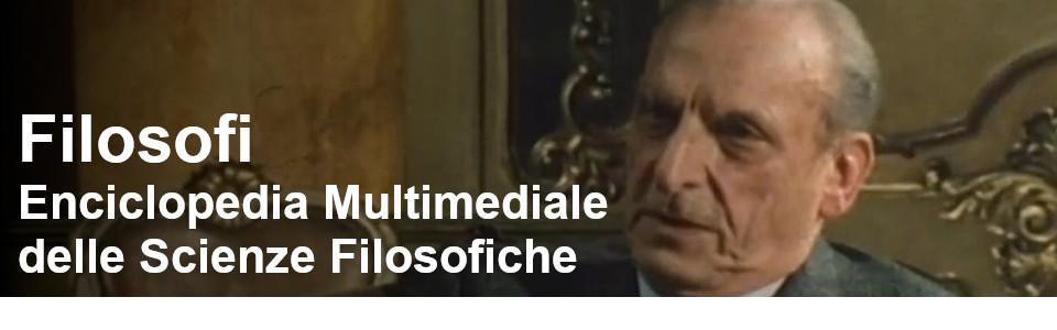 Progetto filosofi - Enciclopedia multimediale delle Scienze Filosofiche - Rai Teche