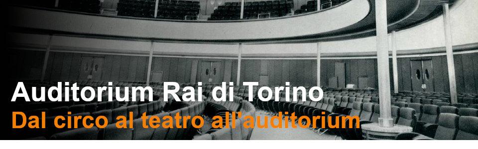 L Auditorium Rai di Torino - Rai Teche Pubblicazioni storiche