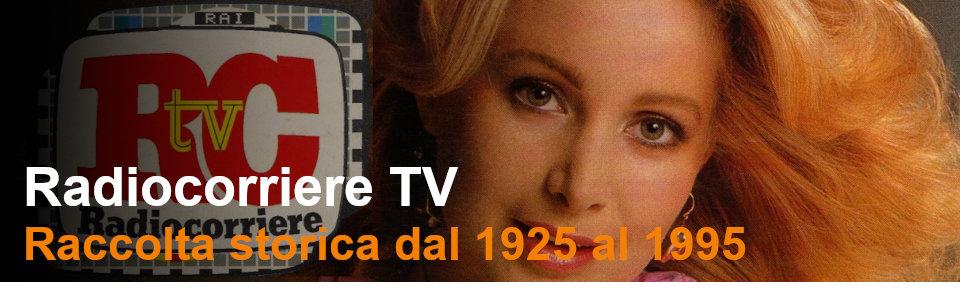 Radiocorriere TV - Rai Teche Pubblicazioni storiche