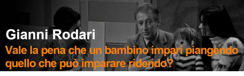 Speciale Gianni Rodari - Rai Teche Pubblicazioni storiche